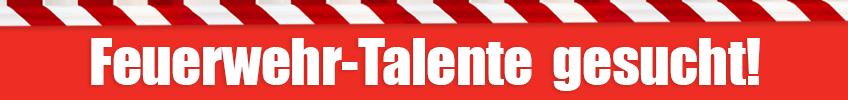 Feuerwehr Talente gesucht